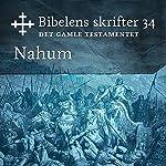 Nahum (Bibel2011 - Bibelens skrifter 34 - Det Gamle Testamentet)    KABB