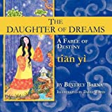 The Daughter of Dreams, A Fable of Destiny
