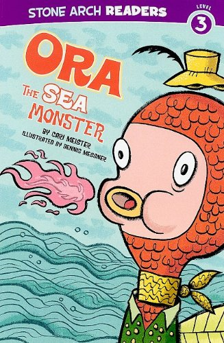 Ora the Sea Monster (Stone Arch Readers - Level 3 (Quality)))