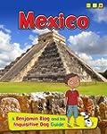 Mexico: A Benjamin Blog and His Inqui...
