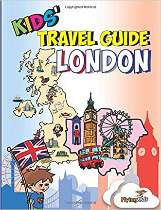 Kids' Travel Guide - London: Kids enjoy the best of London with fascinating facts, fun activities, useful tips, quizzes and Leonardo! (Volume 41) written by Sara-Jane Williams