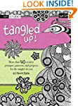 Tangled Up!: More than 40 creative pr...