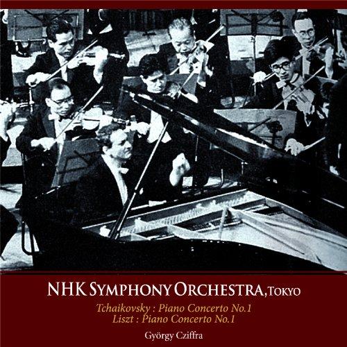 N響ライヴ・シリーズ ~ チャイコフスキー : ピアノ協奏曲 第1番 | リスト : ピアノ協奏曲 第1番 他 (NHK Symphony Orchestra, Tokyo ~ Tchaikovsky : Piano Concerto No.1 | Liszt : Piano Concerto No.1 / Gyorgy Cziffra)