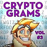 Puzzle Baron's Cryptograms: Volume 3