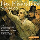 Les Misérables : L'intégrale Audiobook by Victor Hugo Narrated by Michel Vuillermoz, Élodie Huber, Pierre-François Garel, Louis Arène, Mathurin Voltz