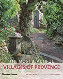 img - for The Most Beautiful Villages of Provence (The Most Beautiful Villages) book / textbook / text book