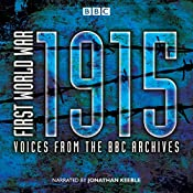 First World War: 1915: Voices from the BBC Archives | [Mark Jones]
