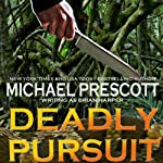Deadly Pursuit | Michael Prescott