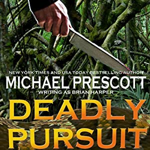 Deadly Pursuit | [Michael Prescott]