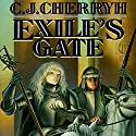 Exile's Gate: Morgaine, Book 4 Audiobook by C. J. Cherryh Narrated by Jessica Almasy