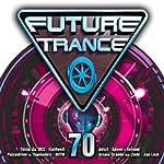 Future Trance 70 [Explicit]
