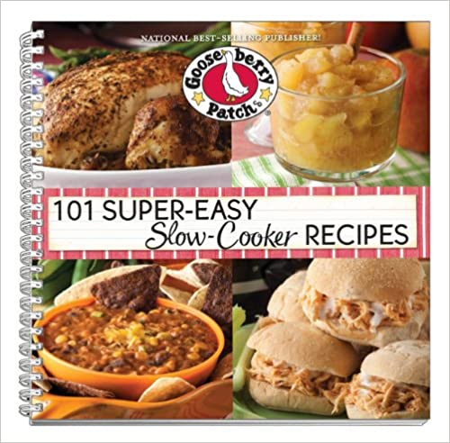 101 Super Easy Slow-Cooker Recipes Cookbook (101 Cookbook Collection)