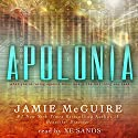 Apolonia Audiobook by Jamie McGuire Narrated by Xe Sands