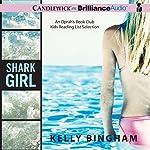 Shark Girl | Kelly Bingham