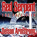 Red Serpent: The Falsifier (       UNABRIDGED) by Delson Armstrong Narrated by Kyle McCarley, Laura Stahl
