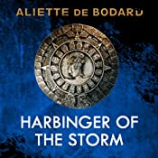 Harbinger of the Storm: Obsidian and Blood, Book 2 | Aliette de Bodard
