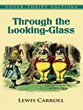 Image of Through the Looking-Glass (Alice in Wonderland Book 2)