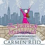 The Jewels of Manhattan | Carmen Reid