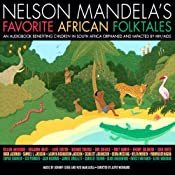 Wolf and Jackal and the Barrel of Butter: A Story From Nelson Mandela's Favorite African Folktales | [Nelson Mandela (editor)]