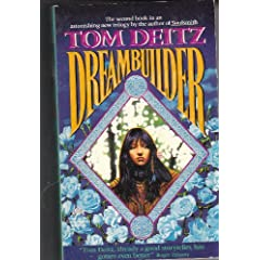 Dreambuilder (Soulsmith Trilogy # 2) by Tom Deitz and Tim White