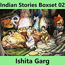 Indian Stories Boxset 02 Audiobook by Ishita Garg Narrated by John Hawkes