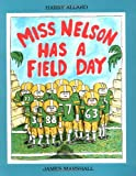 Miss Nelson Has a Field Day (0395486548) by Harry Allard