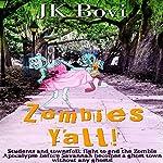 Zombie's Y'all | JK Bovi