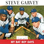 My Bat Boy Days | Steve Garvey