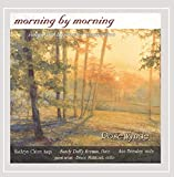 Rosewynde - Morning By Morning: Songs and Hymns for Inspiration