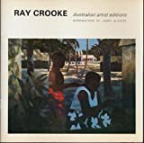 img - for Ray Crooke (Australian Artist Edition) book / textbook / text book