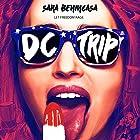 DC Trip Hörbuch von Sara Benincasa Gesprochen von: Sara Benincasa