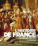 echange, troc Dimitri Casali, Christophe Beyeler - L'histoire de France vue par les peintres