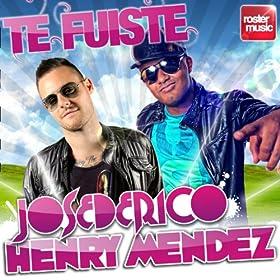Te Fuiste (Radio Edit)