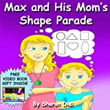 childrens book: Max and His Moms Shape Parade (happy childrens books)