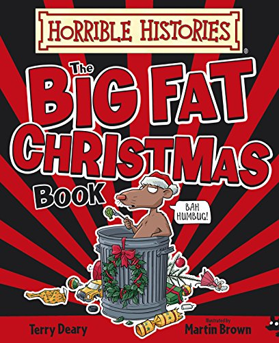 Terry Deary - Horrible Histories Big Fat Christmas Book