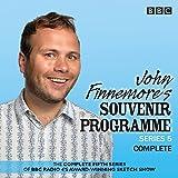 John Finnemore's Souvenir Programme Series 5: The BBC Radio 4 comedy sketch show