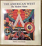 The American West: The Modern Vision