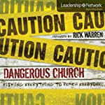 Dangerous Church: Risking Everything to Reach Everyone (Leadership Network Innovation Series) (       UNABRIDGED) by John Bishop Narrated by Jay Charles