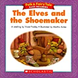 img - for The Elves and the Shoemaker (Folk & Fairy Tale Easy Readers) book / textbook / text book