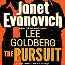 The Pursuit: A Fox and O'Hare Novel, Book 5 Audiobook by Janet Evanovich, Lee Goldberg Narrated by Scott Brick