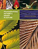 img - for Photographing Pattern and Design in Nature: A Close-up Guide book / textbook / text book
