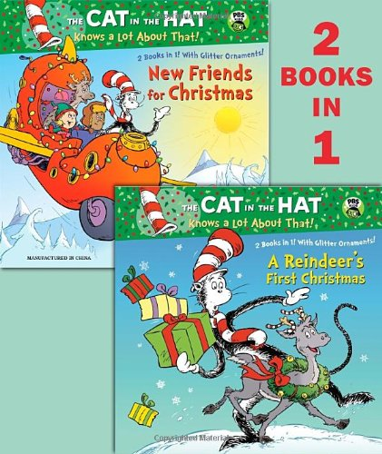 A Reindeer's First Christmas/New Friends for Christmas (Dr. Seuss/Cat in the Hat) (Deluxe Pictureback)