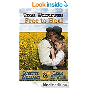 Free to Heal: A Historical Western Marriage of Convenience Novelette Series (Texas Wildflowers Book 2)