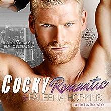 Cocky Romantic: The Cocker Brothers of Georgia, Book 4 | Livre audio Auteur(s) : Faleena Hopkins Narrateur(s) : Faleena Hopkins