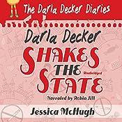 Darla Decker Shakes the State: Darla Decker Diaries, Book 3 | Jessica McHugh