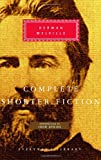 Complete Shorter Fiction (Everymans Library)