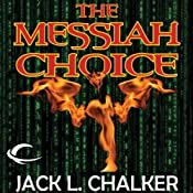 The Messiah Choice | [Jack L. Chalker]