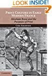 Print Culture in Early Modern France:...