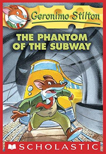 Geronimo Stilton - The Phantom of the Subway
