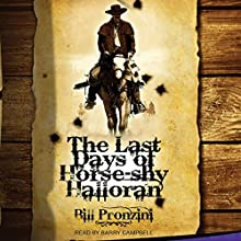 The Last Days of Horse-Shy Halloran | Livre audio Auteur(s) : Bill Pronzini Narrateur(s) : Barry Campbell